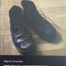 Libros: PROBLEMAS DEL ARTE CONTEMPORÁNE@. CURSO DE FILOSOFÍA DEL ARTE EN 15 LECCIONES. MIGUEL CERECEDA.. Lote 195113855