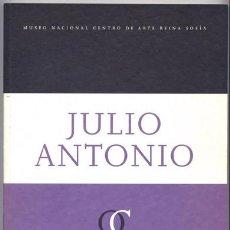 Libros: FERNÁNDEZ, CARMEN [EDITORA]. JULIO ANTONIO. OBRAS DE LA COLECCIÓN DEL MUSEO REINA SOFIA. 2001.. Lote 195384252