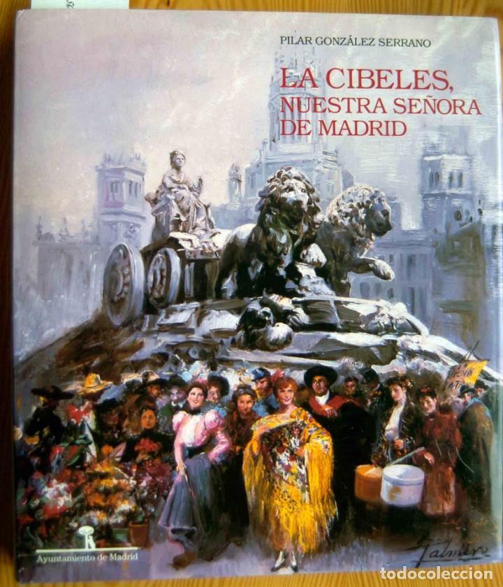 LA CIBELES, NUESTRA SEÑORA DE MADRID (Libros Nuevos - Bellas Artes, ocio y coleccionismo - Escultura)