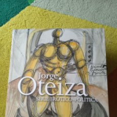 Libri: JORGE OTEIZA. SERIE ERÓTICO-POLITICA. Lote 197922601