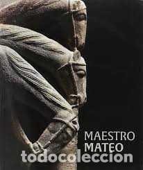 MAESTRO MATEO. PÓRTICO DE LA GLORIA. CATEDRAL DE SANTIAGO DE COMPOSTELA (Libros Nuevos - Bellas Artes, ocio y coleccionismo - Escultura)