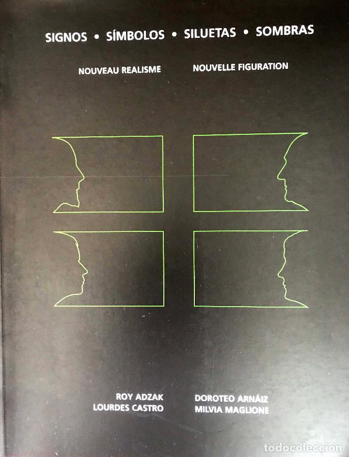 SIGNOS - SÍMBOLOS - SILUETAS - SOMBRAS. NOUVEAU REALISME NOUVELLE FIGURATION (Libros Nuevos - Bellas Artes, ocio y coleccionismo - Escultura)