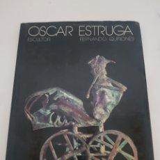Libros: OSCAR ESTRUGA ESCULTOR 1977. Lote 216793296