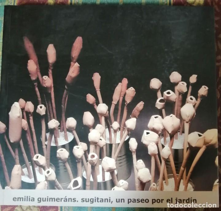 EMILIA GUIMERANS SUGITAI, UN PASEO POR EL JARDIN (Libros Nuevos - Bellas Artes, ocio y coleccionismo - Escultura)