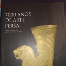 Libros: 7000 AÑOS DE ARTE PERSA. OBRAS MAESTRAS DEL MUSEO DE IRÁN.. Lote 221513770