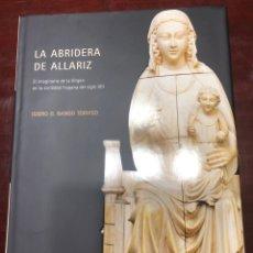 """Libri: EDICIÓN ESPECIAL """"ABRIDERA DE ALLARIZ"""". Lote 222635420"""