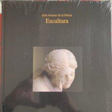 Libros: ARTE ROMANO DE LA BÉTICA. ESCULTURA. Lote 224156597
