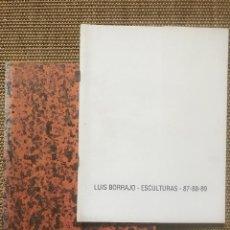 Libros: LUIS BORRAJO ESCULTURAS. Lote 229052355