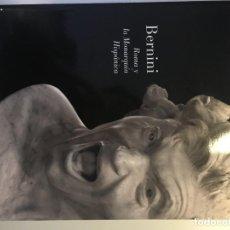 Libros: BERNINI. ROMA Y LA MONARQUÍA HISPÁNICA. Lote 230842150