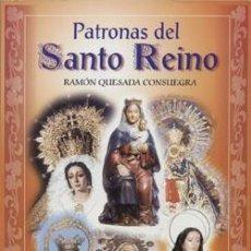 Libros: PATRONAS DEL SANTO REINO.. Lote 234906345