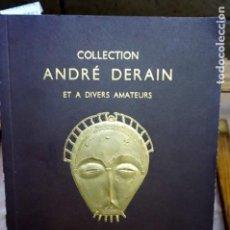 Libros: COLLECTION ANDRE DERAIN ET A DIVERS AMATEURS.HOTEL DROUT 9-10-11 MARS 1955,PARIS. Lote 251117230