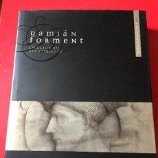 Libros: DAMIAN FORMENT. ESCULTOR DEL RENACIMIENTO. CARMEN MORTE. 2009. + CD. Lote 258965905