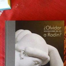 Libros: OLVIDAR A RODIN. Lote 259309670