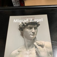 Libros: LOS GRANDES MAESTROS DEL ARTE: MIGUEL ANGEL. Lote 273493208