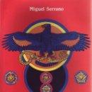 Libros: ADOLF HITLER EL ULTIMO AVATARA POR SERRANO MIGUEL GASTOS DE ENVIO GRATIS. Lote 149876137