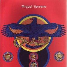 Libros: ADOLF HITLER EL ULTIMO AVATARA POR SERRANO MIGUEL GASTOS DE ENVIO GRATIS. Lote 177415504