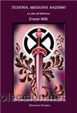 TEOSOFIA, ARIOSOFIA, NAZISMO LA CLAVE DEL HITLERISMO POR ERNESTO MILA-GASTOS DE ENVIO GRATIS (Libros Nuevos - Humanidades - Esoterismo (astrología, tarot, ufología, etc.))
