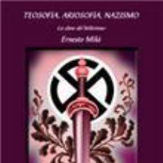Libros: TEOSOFIA, ARIOSOFIA, NAZISMO LA CLAVE DEL HITLERISMO POR ERNESTO MILA-GASTOS DE ENVIO GRATIS. Lote 90495843