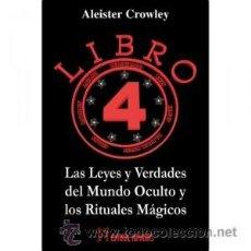 Libros: ALEISTER CROWLEY,EL LIBRO 4 OCULTISMO. Lote 90833308