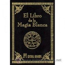 Libros: EL LIBRO DE LA MAGIA BLANCA,COMPLETISIMO,EN FINO TERCIOPELO. Lote 90788225