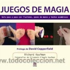 Libros: JUEGOS. PASATIEMPOS. JUEGOS DE MAGIA - RICHARD KAUFMAN. Lote 42699041