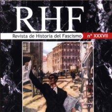 Libros: REVISTA DE HISTORIA DEL FASCISMO Nº 37 XXXVII ERNESTO MILA GASTOS DE ENVIO GRATIS. Lote 47892600
