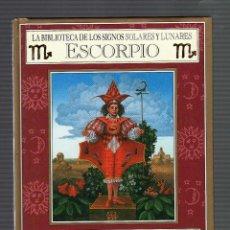 Libros: LA BIBLIOTECA DE LOS SIGNOS SOLARES Y LUNARES POR JULIA Y DEREK PARKER (ESCORPIO) . Lote 119236243