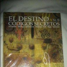 Libros: LIBRO CON PRECINTO - EL DESTINO Y SUS CODIGOS SECRETOS ADIVINACION ASTROLOGIA QUIROMANCIA MAGIA. Lote 60814831