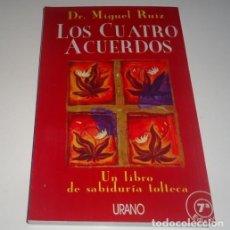 Libros: LOS CUATRO ACUERDOS: UN LIBRO DE SABIDURIA TOLTECA POR MIGUEL RUIZ . Lote 102031596