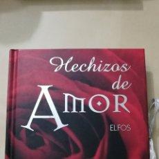 Libros: «HECHIZOS DE AMOR» ED. ELFOS. Lote 104720183