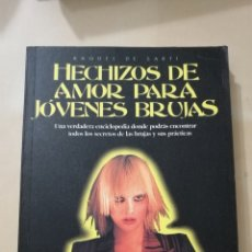 Libros: HECHIZOS DE AMOR PARA JÓVENES BRUJAS DE RAQUEL DE SARTI. Lote 104723610