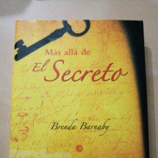 Libros: «MÁS ALLÁ DE EL SECRETO» BRENDA BARNABY. Lote 104726280