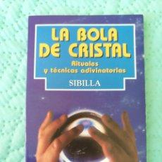 Libros: «LA BOLA DE CRISTAL» SIBILLA. Lote 104948668