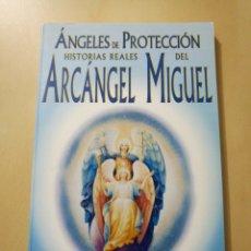 Libros: «HISTORIAS REALES DEL ARCÁNGEL MIGUEL» ELIZABETH CLARE PROPHET. Lote 104973195