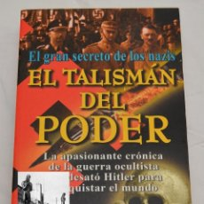 Libros: EL TALISMÁN DEL PODER: EL GRAN SECRETO DE LOS NAZIS - TREVOR RAVENSCROFT - HITLER - OCULTISMO. Lote 109533563