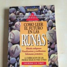 Libros: CÓMO LEER EL FUTURO EN LAS RUNAS - CÍRCULO HERMÉTICO. Lote 112604931