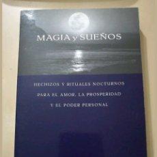 Libros: «MAGIA Y SUEÑOS» SIRONA KNIGHT. Lote 114382250