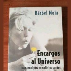 Libros: «ENCARGOS AL UNIVERSO» BÄRBEL MOHR. Lote 114383735