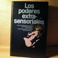 Libros: LIBRO LOS PODERES EXTRASENSORIALES. EDITADO POR CÍRCULO DE LECTORES. 1.977. Lote 114574111