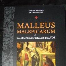 Libros: MALLEUS MALEFICARUM O EL MARTILLO DE LOS BRUJOS ( EL LIBRO INFAME DE LA INQUISICION ). Lote 115687067
