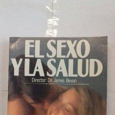 Libros: EL SEXO Y LA SALUD. DR. JAMES BEVAN.. Lote 117623675