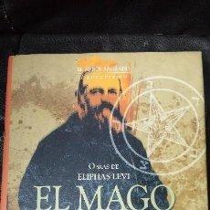 Libros: EL MAGO EL LIBRO DE LOS ESPLENDORES - EL LIBRO DE LOS SABIOS OBRAS DE ELIPHAS LEVI. Lote 118152299
