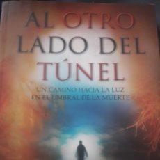 Libros: AL OTRO LADO DEL TUNEL. Lote 119282911