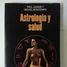 Libros: ASTROLOGIA Y SALUD - MARTINEZ ROCA. Lote 121064151