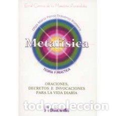 Libros: METAFÍSICA. TEORÍA Y PRÁCTICA - OLGA MARÍA PÉREZ-TRAVERSO ROMERO. Lote 124725107