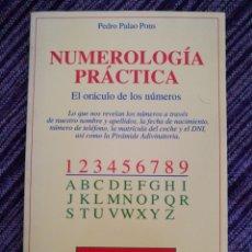 Libros: NUMEROLOGÍA PRÁCTICA. PEDRO PALAO PONS. Lote 131607295