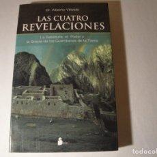Libros: LAS CUATRO REVELACIONES. DR. ALBERTO VILLOLDO. EDITORIAL SIRIO. 2007. NUEVO.. Lote 133053206