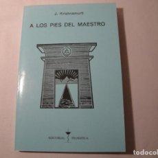 Libros: A LOS PIES DEL MAESTRO. J. KRISHNAMURTI. AÑO 1994. EDITORIAL TEOSÓFICA. RUBÍ (BARCELONA). NUEVO.. Lote 134215262