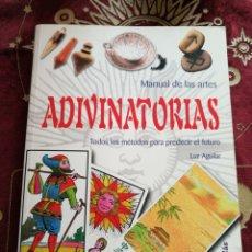 Libros: MANUAL DE LAS ARTES ADIVINATORIAS. LUZ AGUILAR, ED. LIBSA 2004. Lote 135647086