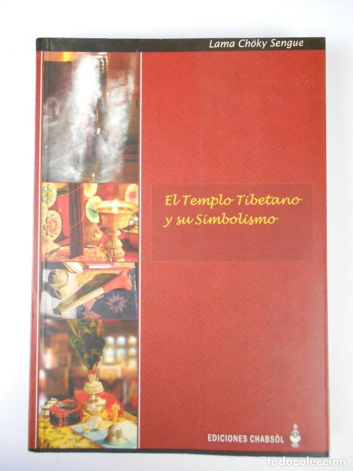 EL TEMPLO TIBETANO Y SU SIMBOLISMO, (LAMA CHOKY SENGUE), CHABSÖL 2008 (Libros Nuevos - Humanidades - Esoterismo (astrología, tarot, ufología, etc.))